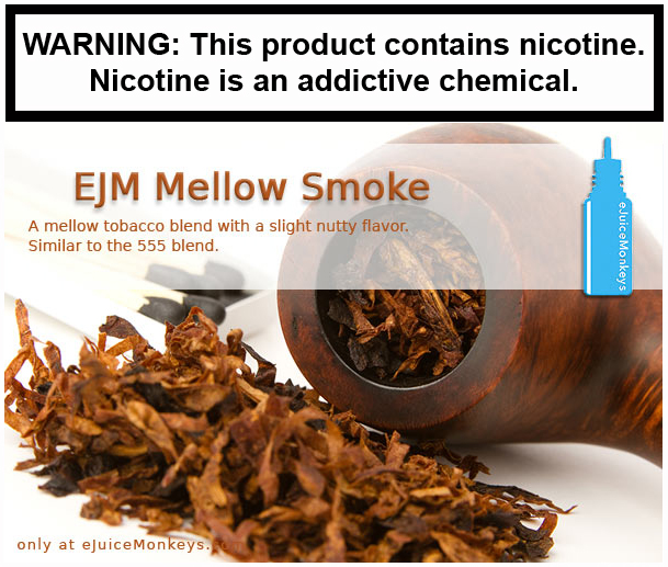 EJM Mellow Smoke