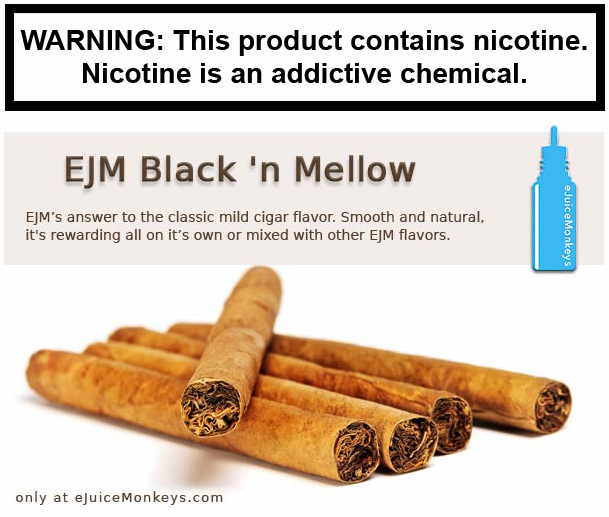EJM Black 'n Mellow
