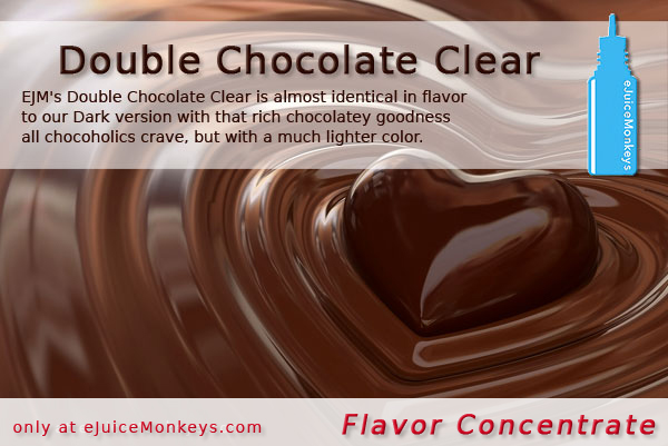 Double Chocolate Clear FLAVOR