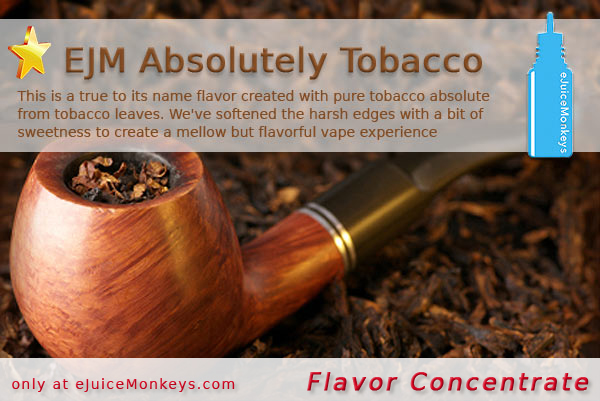 EJM Absolutely Tobacco FLAVOR
