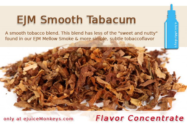 EJM Smooth Tabacum FLAVOR