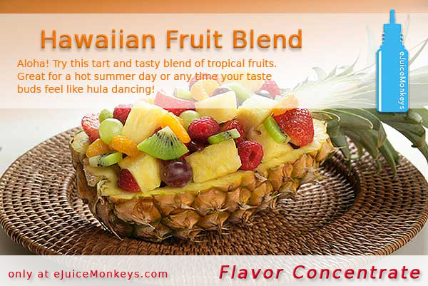 Hawaiian Fruit Blend FLAVOR
